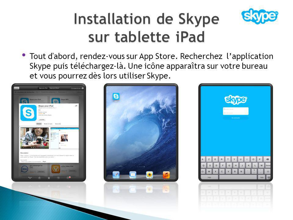 Installation de Skype sur tablette iPad