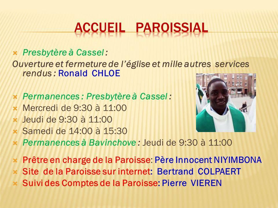 ACCUEIL PAROISSIAL Presbytère à Cassel :