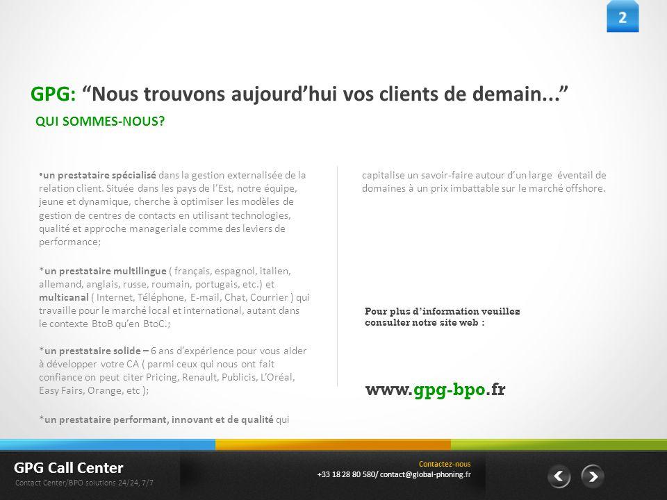 GPG: Nous trouvons aujourd'hui vos clients de demain...