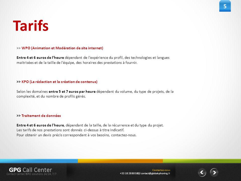 5 Tarifs. >> WPO (Animation et Modération de site internet)