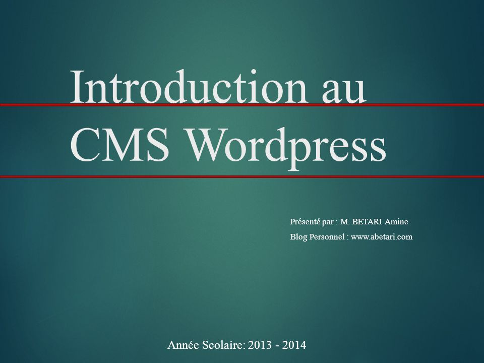 Introduction au CMS Wordpress