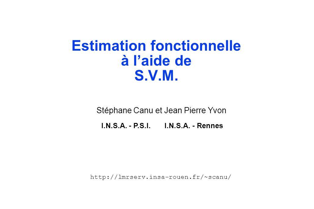 Estimation fonctionnelle à l'aide de S.V.M.