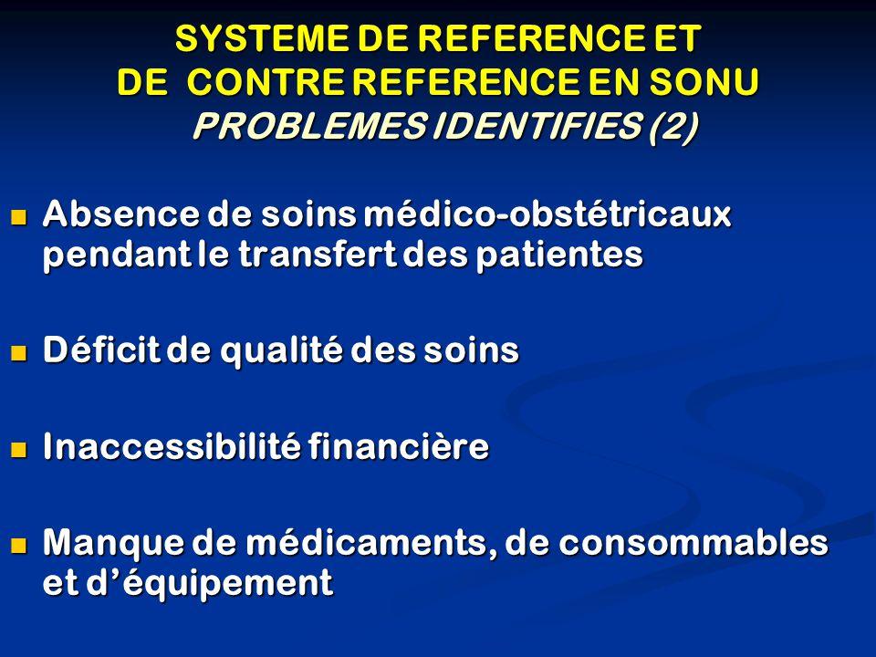 SYSTEME DE REFERENCE ET DE CONTRE REFERENCE EN SONU PROBLEMES IDENTIFIES (2)