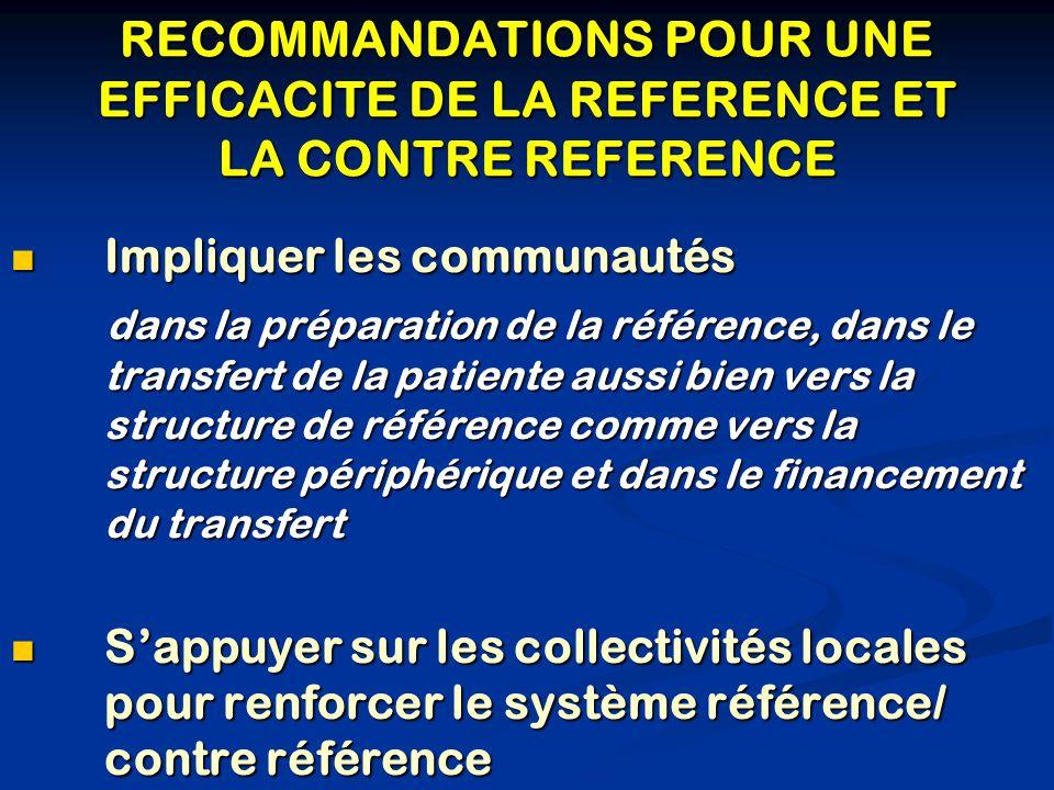 RECOMMANDATIONS POUR UNE EFFICACITE DE LA REFERENCE ET LA CONTRE REFERENCE