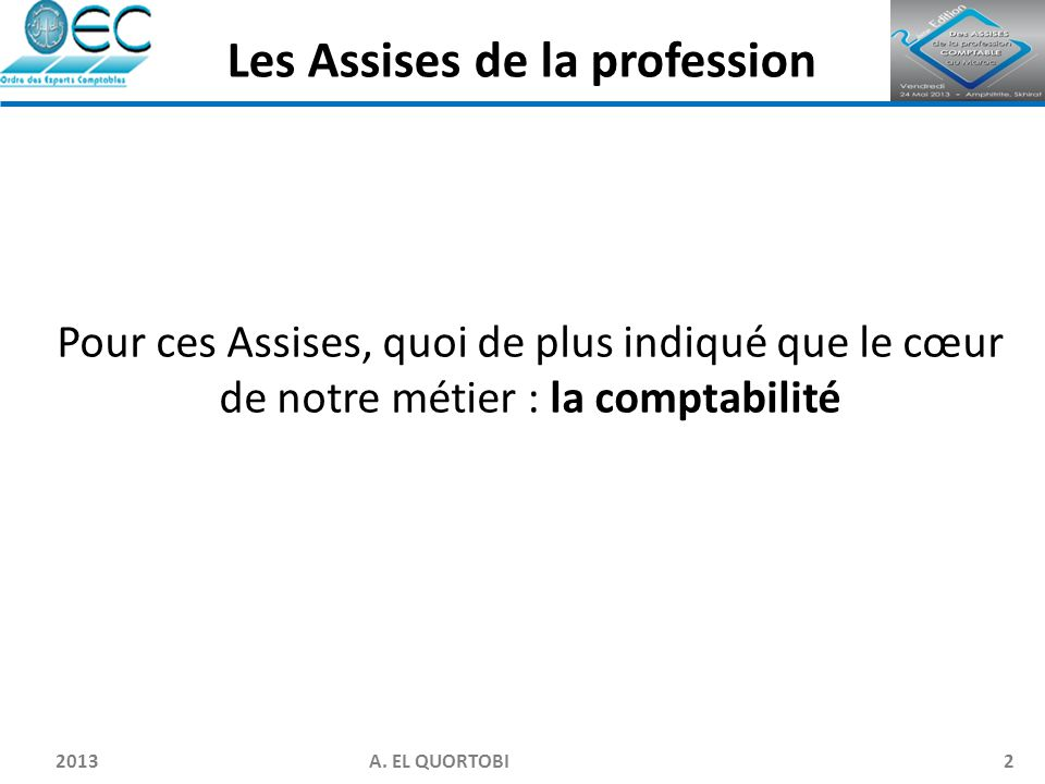 Les Assises de la profession