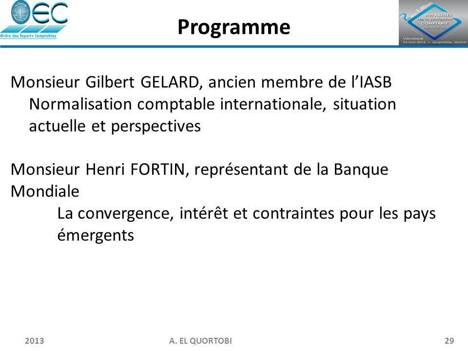 Programme Monsieur Gilbert GELARD, ancien membre de l'IASB