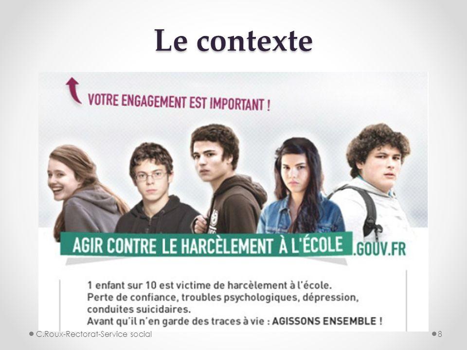 Le contexte C.Roux-Rectorat-Service social