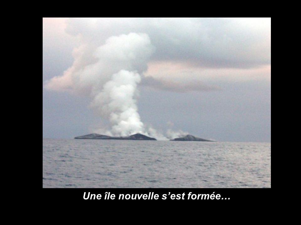 Une île nouvelle s'est formée…
