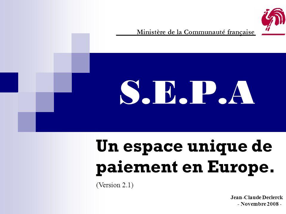 Un espace unique de paiement en Europe.