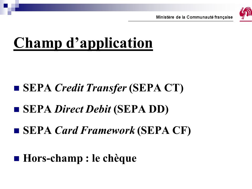 Champ d'application SEPA Credit Transfer (SEPA CT)