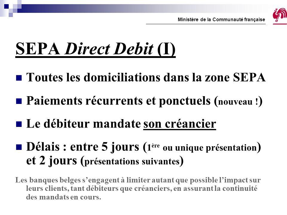 SEPA Direct Debit (I) Toutes les domiciliations dans la zone SEPA