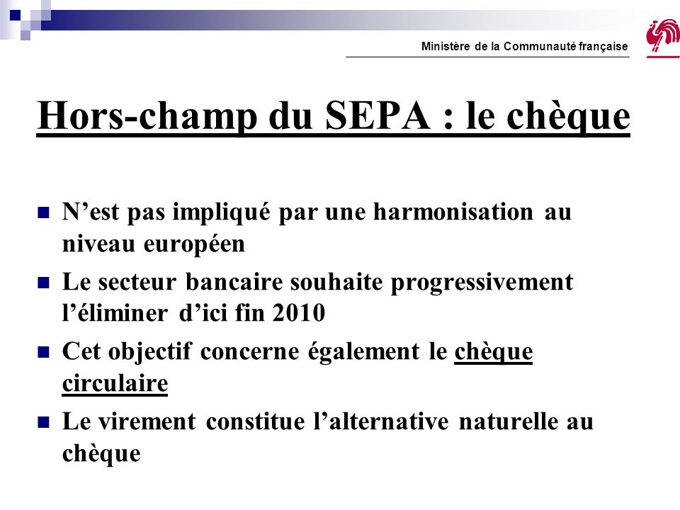 Hors-champ du SEPA : le chèque