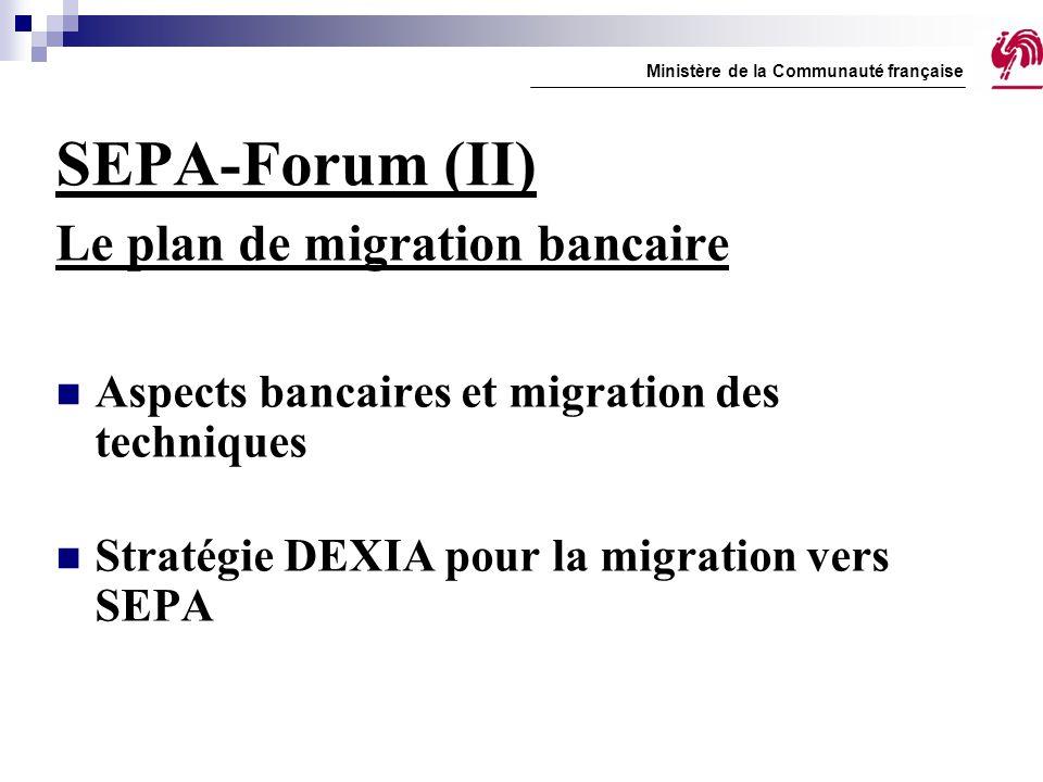 SEPA-Forum (II) Le plan de migration bancaire