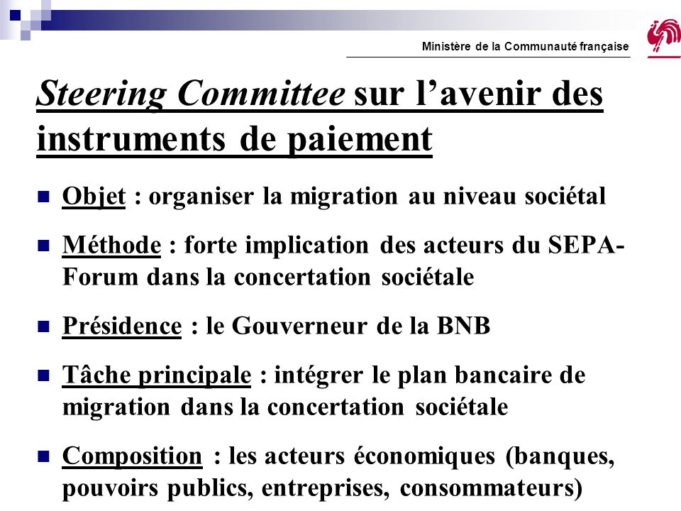 Steering Committee sur l'avenir des instruments de paiement