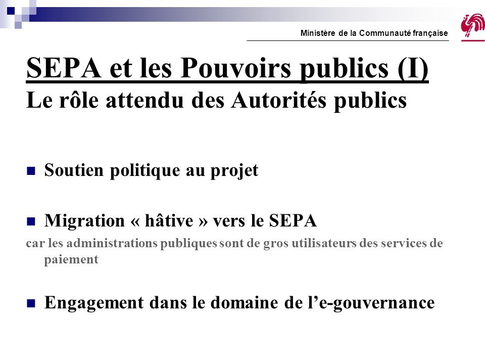 SEPA et les Pouvoirs publics (I) Le rôle attendu des Autorités publics