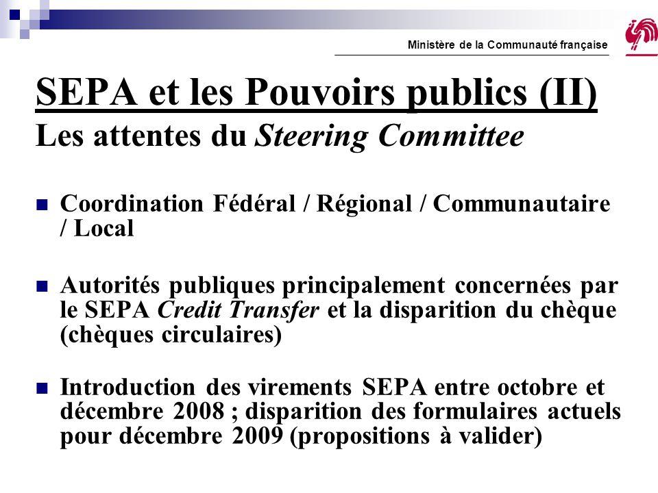 SEPA et les Pouvoirs publics (II) Les attentes du Steering Committee