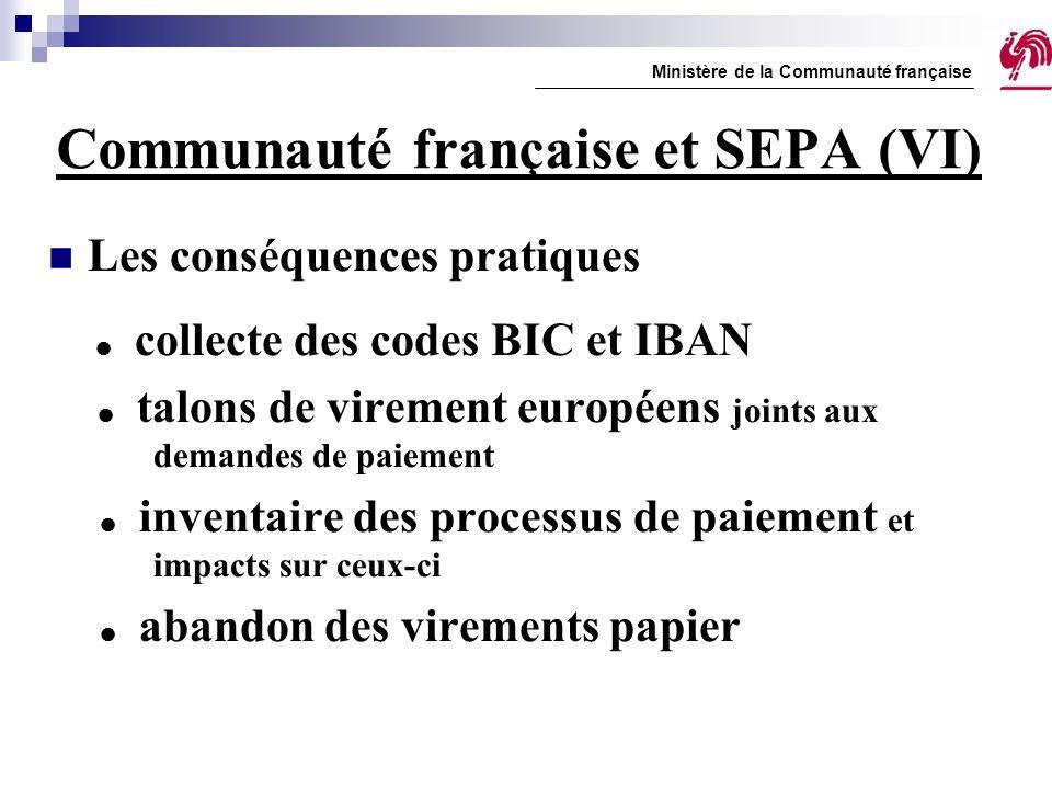 Communauté française et SEPA (VI)