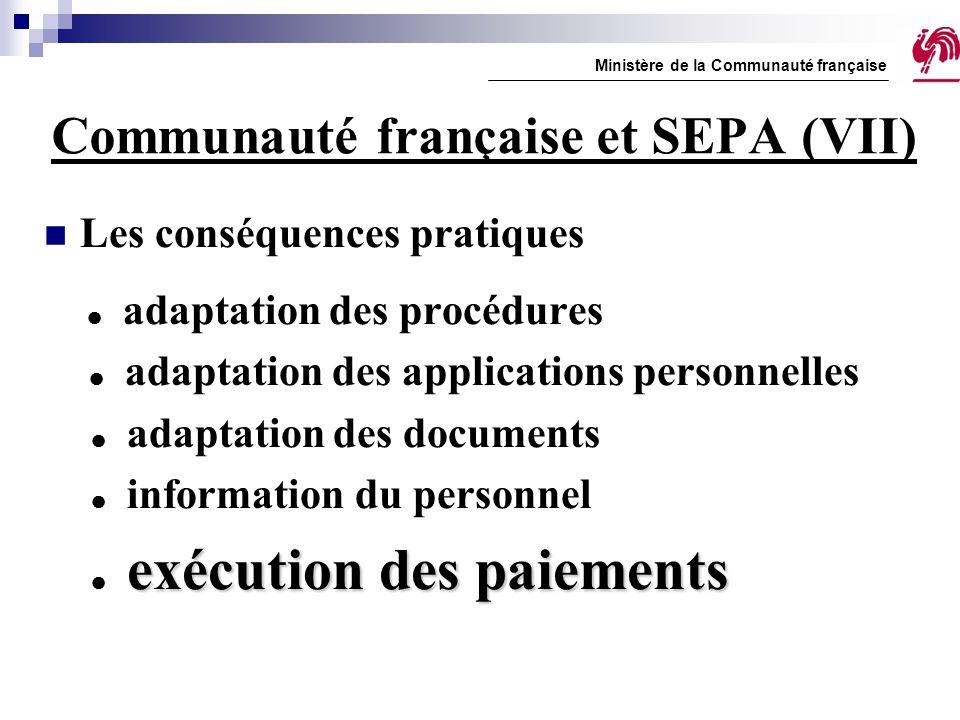 Communauté française et SEPA (VII)