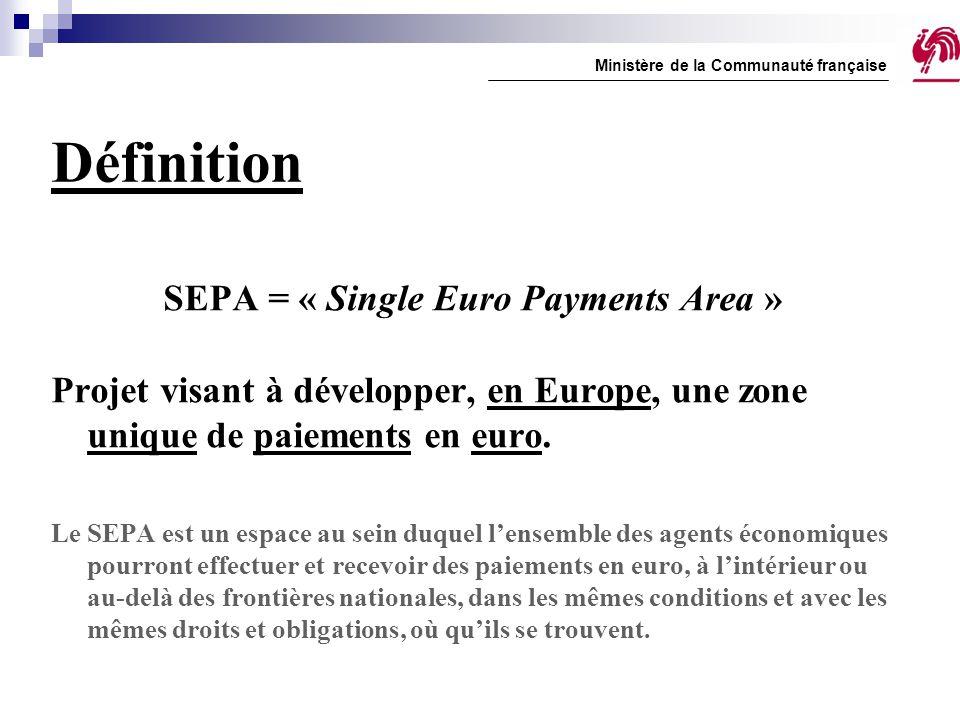 SEPA = « Single Euro Payments Area »