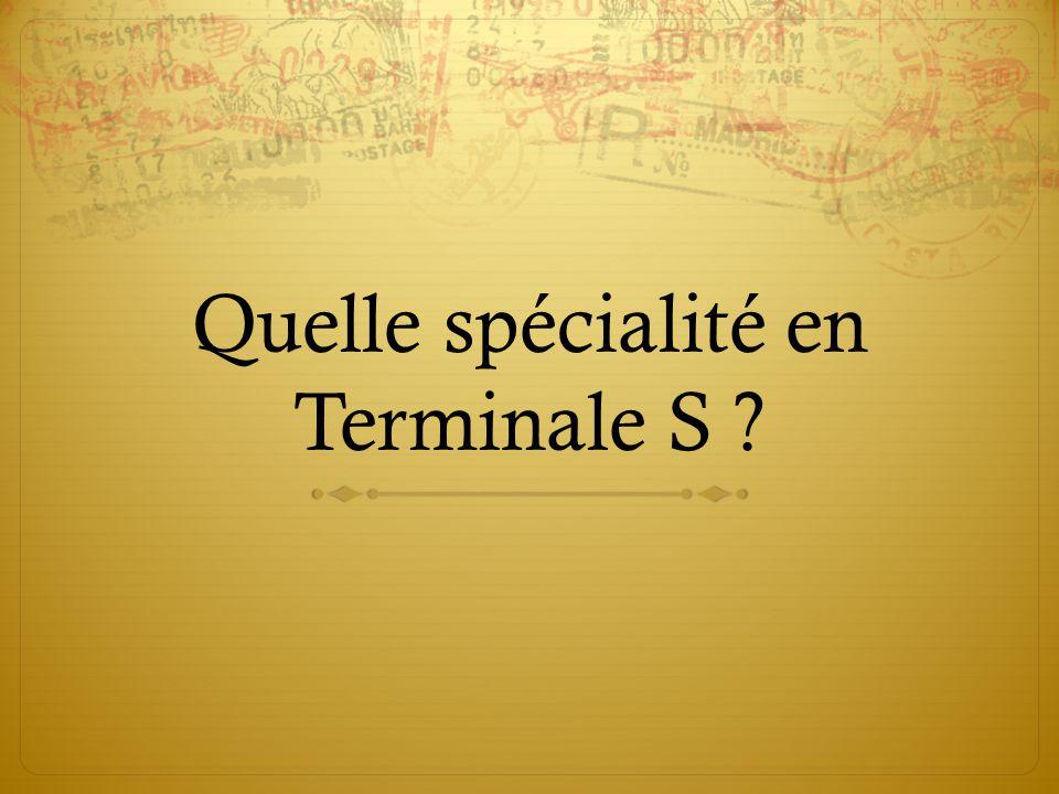 Quelle spécialité en Terminale S
