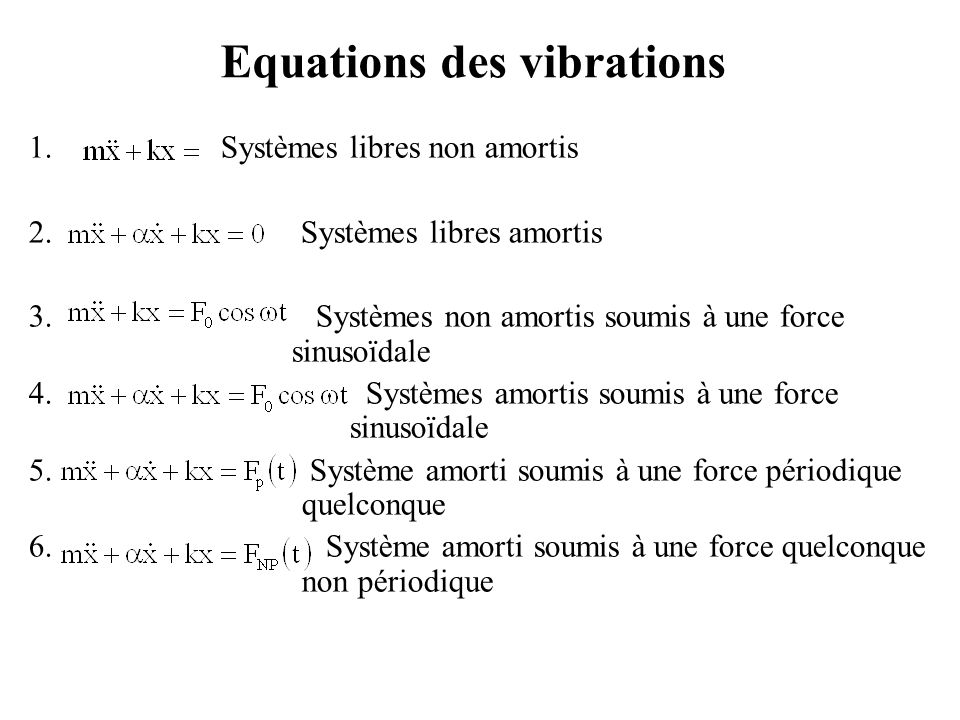 Equations des vibrations