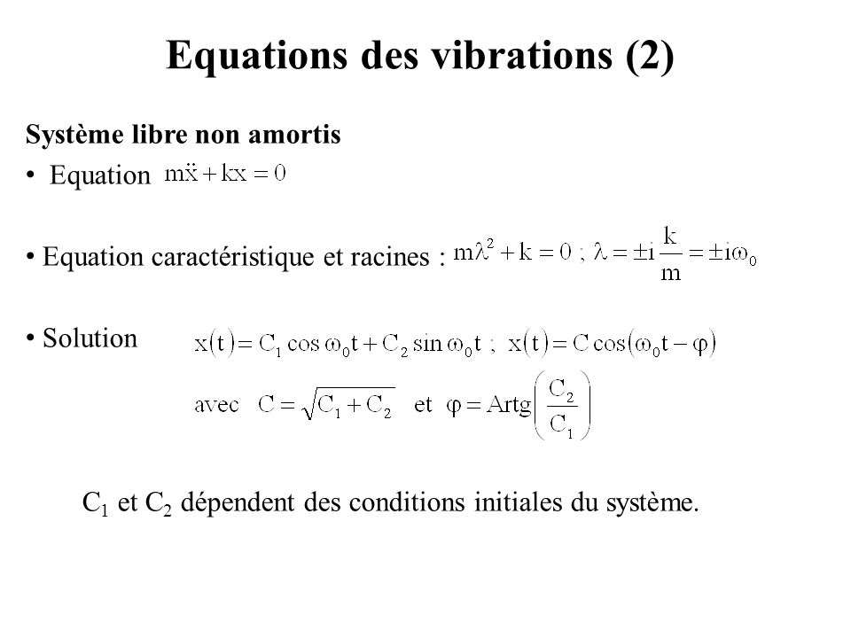 Equations des vibrations (2)