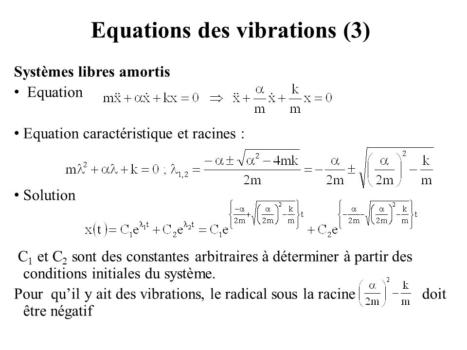 Equations des vibrations (3)