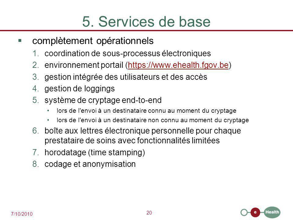 5. Services de base complètement opérationnels