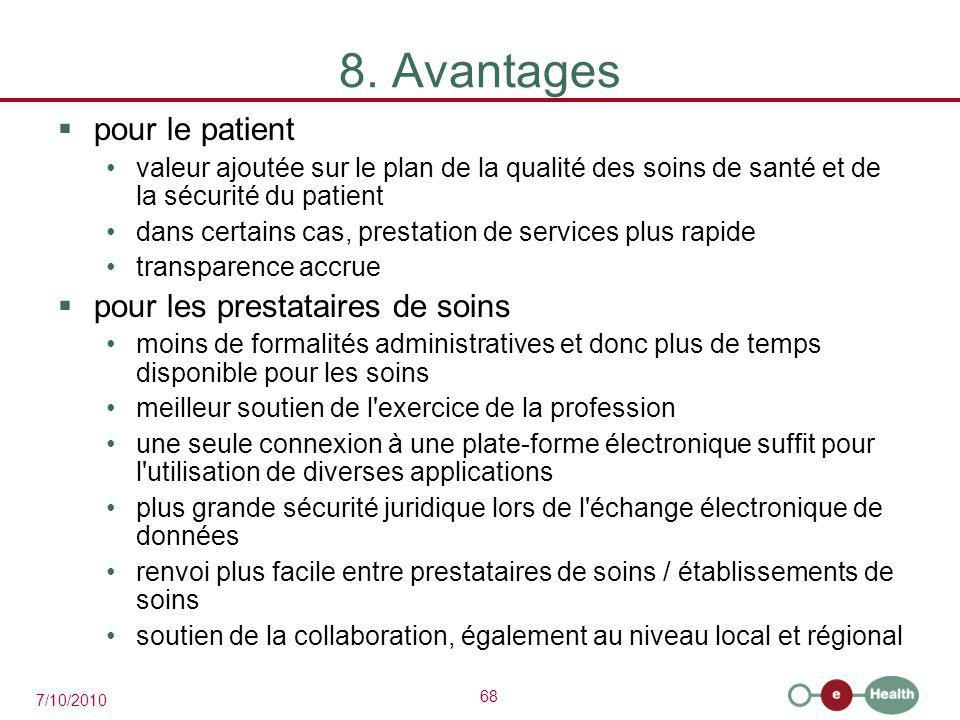 8. Avantages pour le patient pour les prestataires de soins