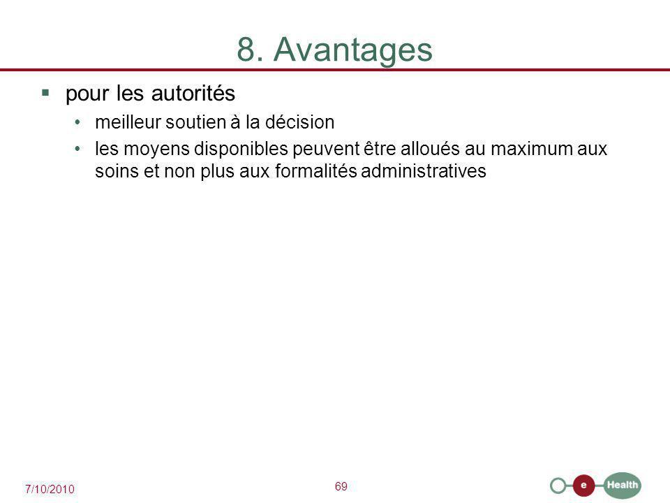 8. Avantages pour les autorités meilleur soutien à la décision