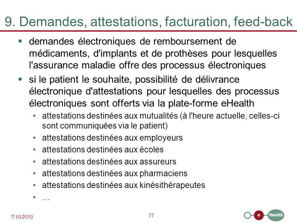 9. Demandes, attestations, facturation, feed-back