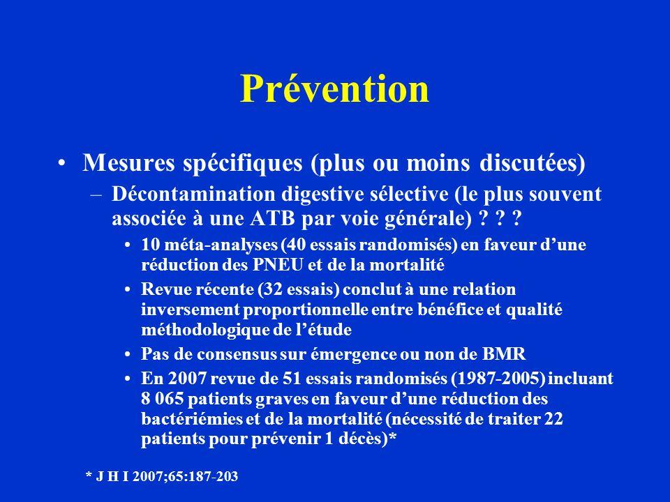 Prévention Mesures spécifiques (plus ou moins discutées)