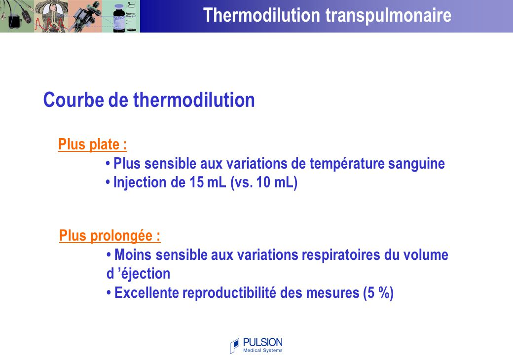 Thermodilution transpulmonaire