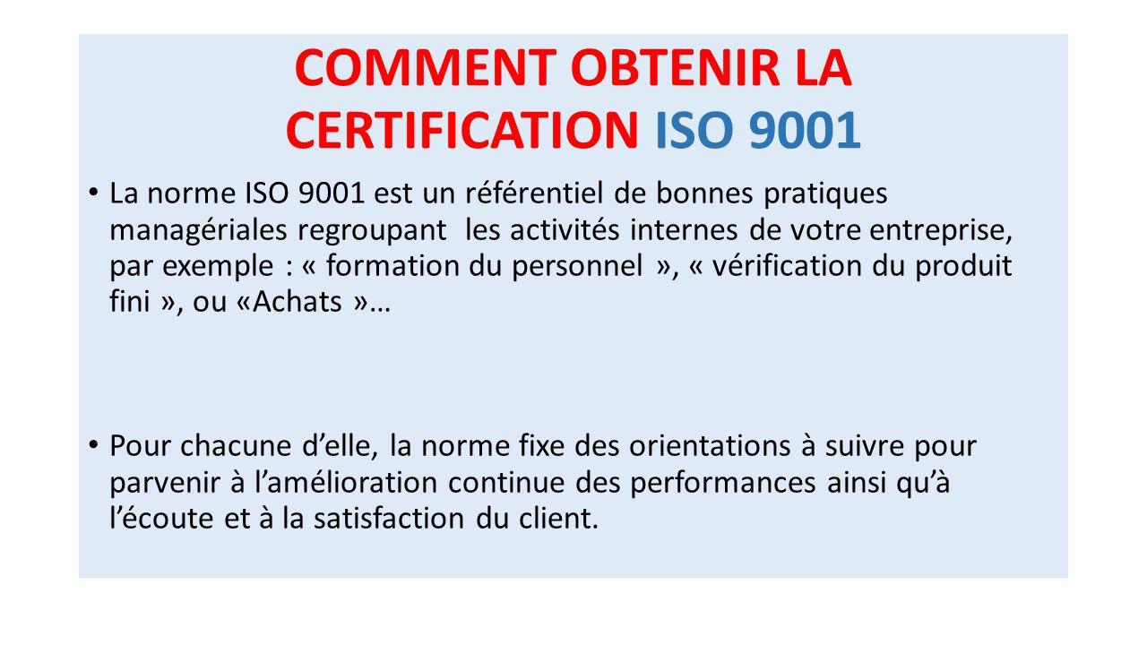 COMMENT OBTENIR LA CERTIFICATION ISO 9001