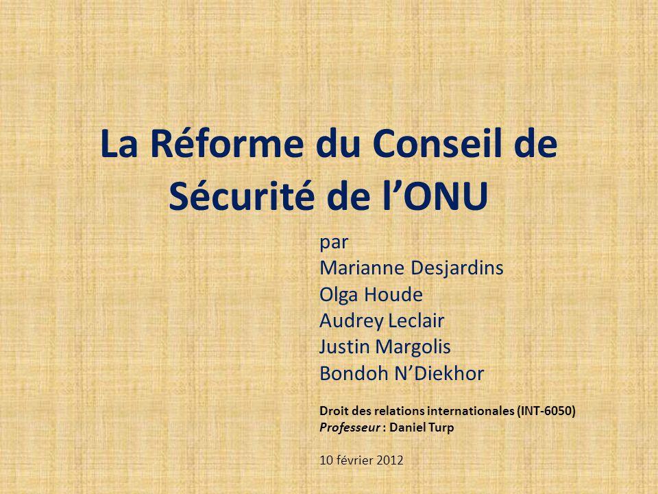 La Réforme du Conseil de Sécurité de l'ONU