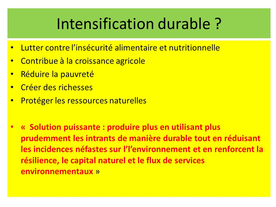 Intensification durable