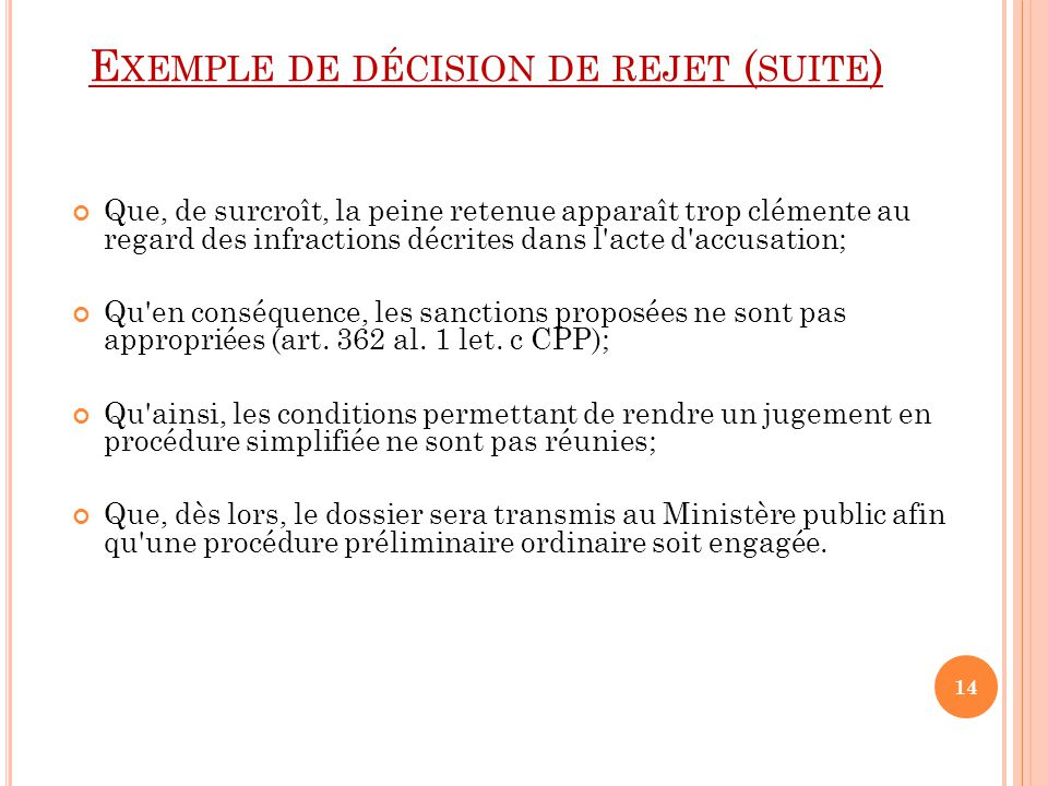 Exemple de décision de rejet (suite)