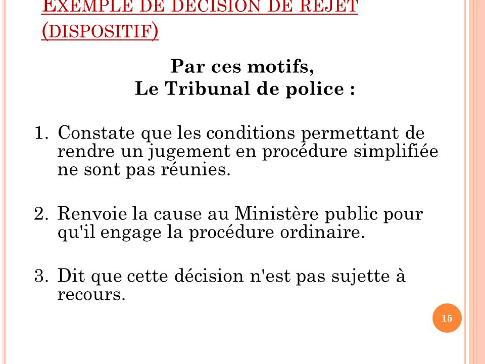 Exemple de décision de rejet (dispositif)