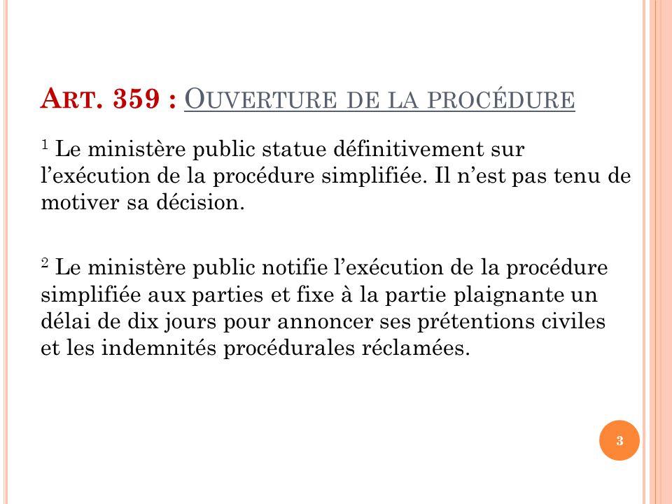Art. 359 : Ouverture de la procédure