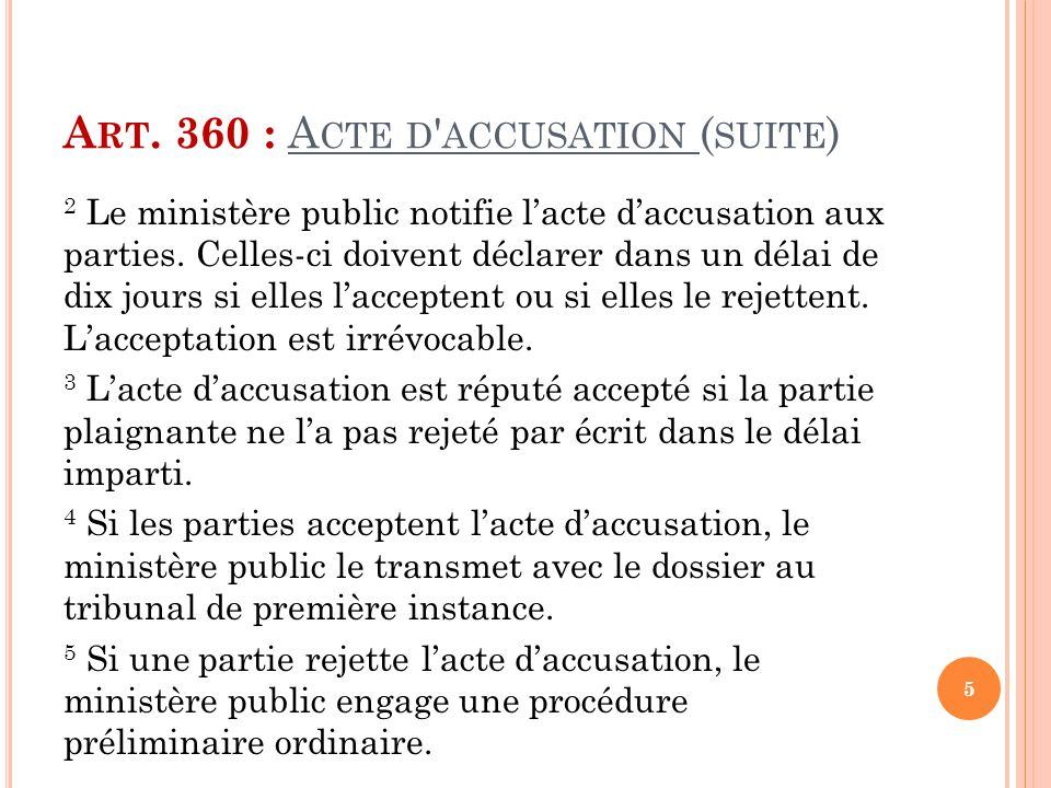 Art. 360 : Acte d accusation (suite)