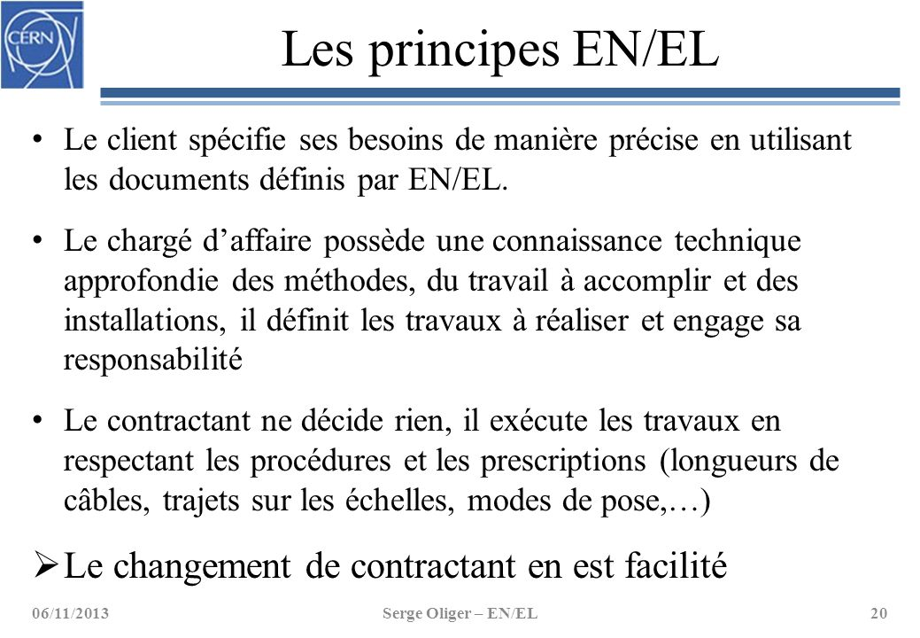 Les principes EN/EL Le changement de contractant en est facilité