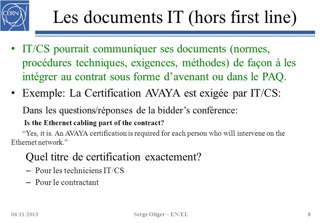 Les documents IT (hors first line)
