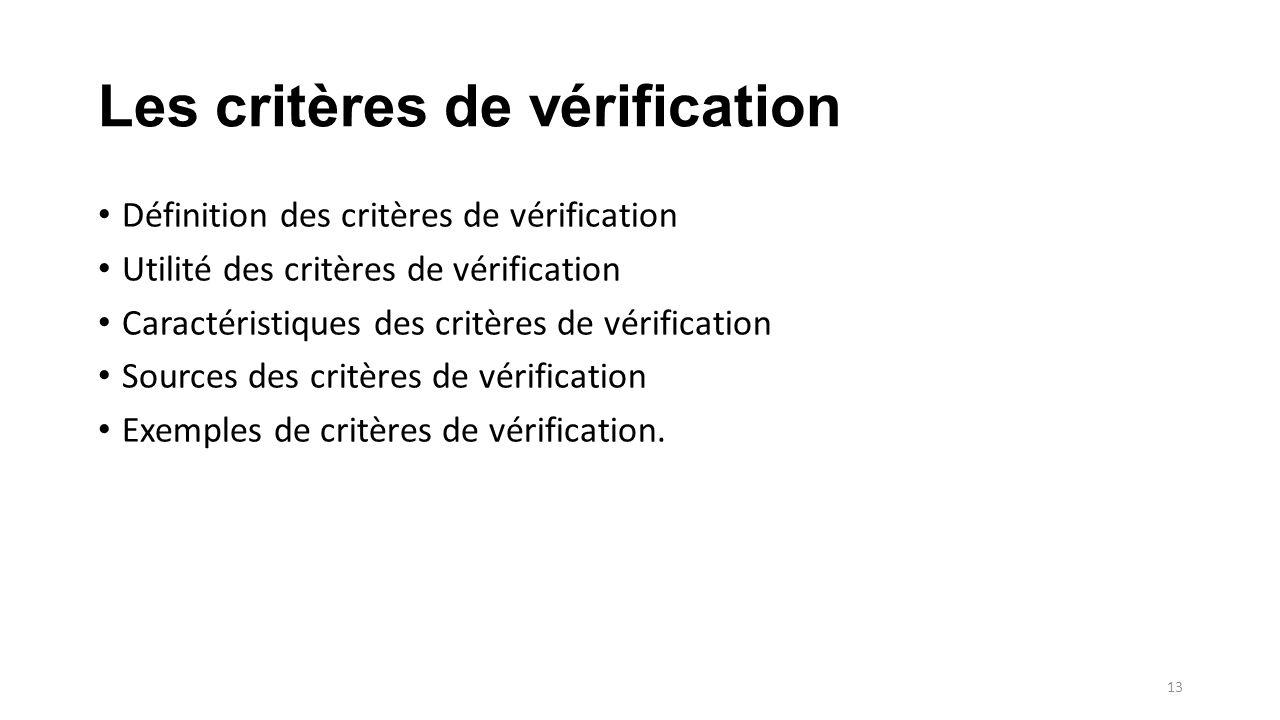Les critères de vérification