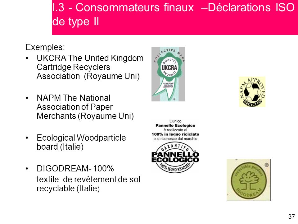 I.3 - Consommateurs finaux –Déclarations ISO de type II