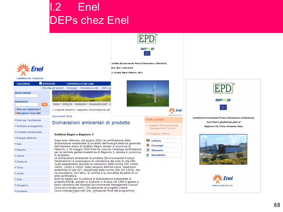 I.2 Enel DEPs chez Enel Covers of the two published EPDs and related information on Enel's website
