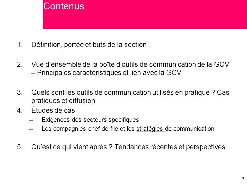 Contenus Définition, portée et buts de la section