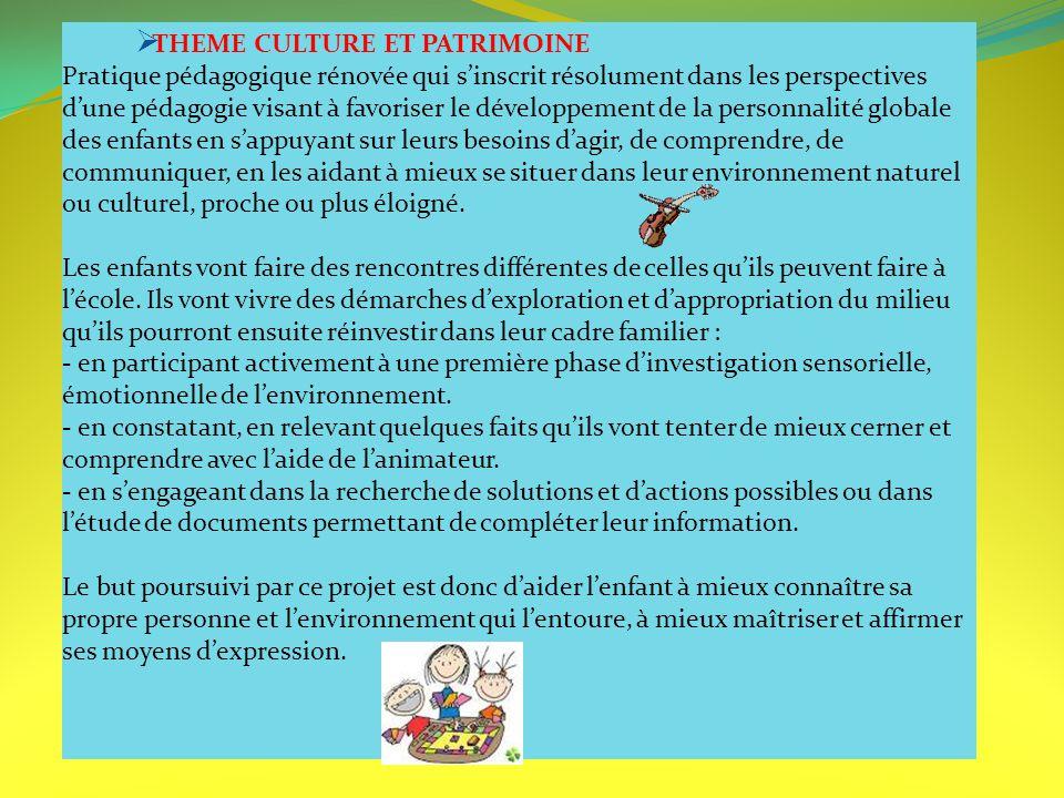 THEME CULTURE ET PATRIMOINE
