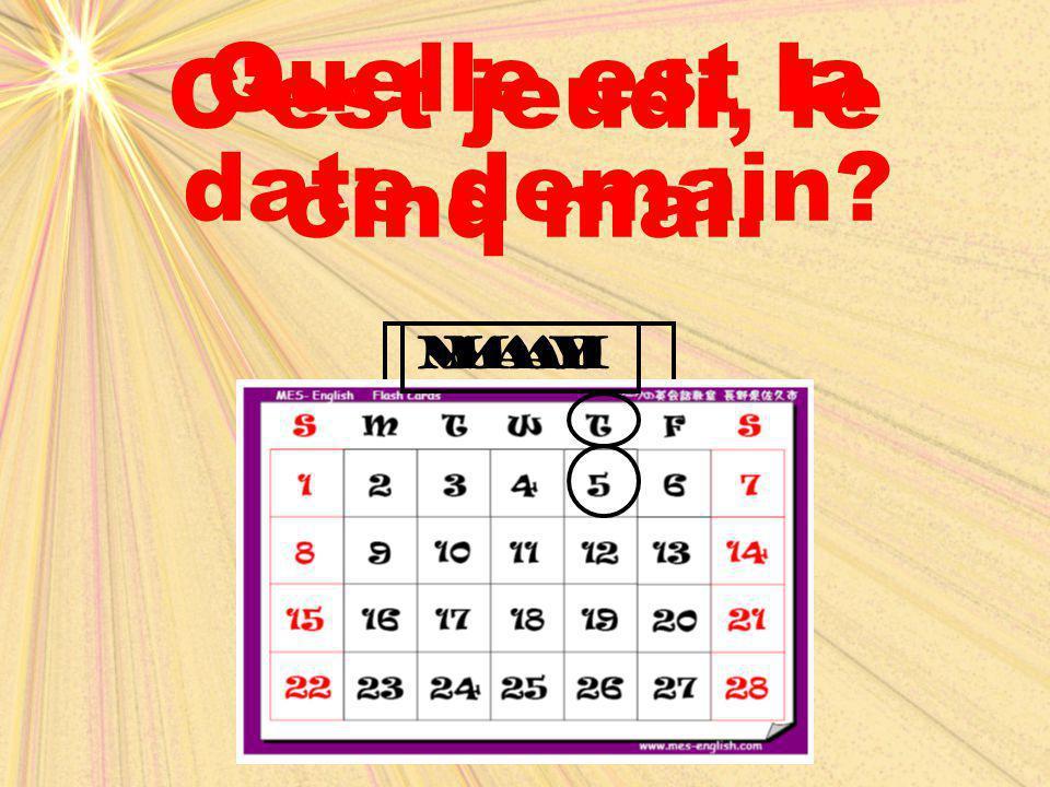 Quelle est la date demain