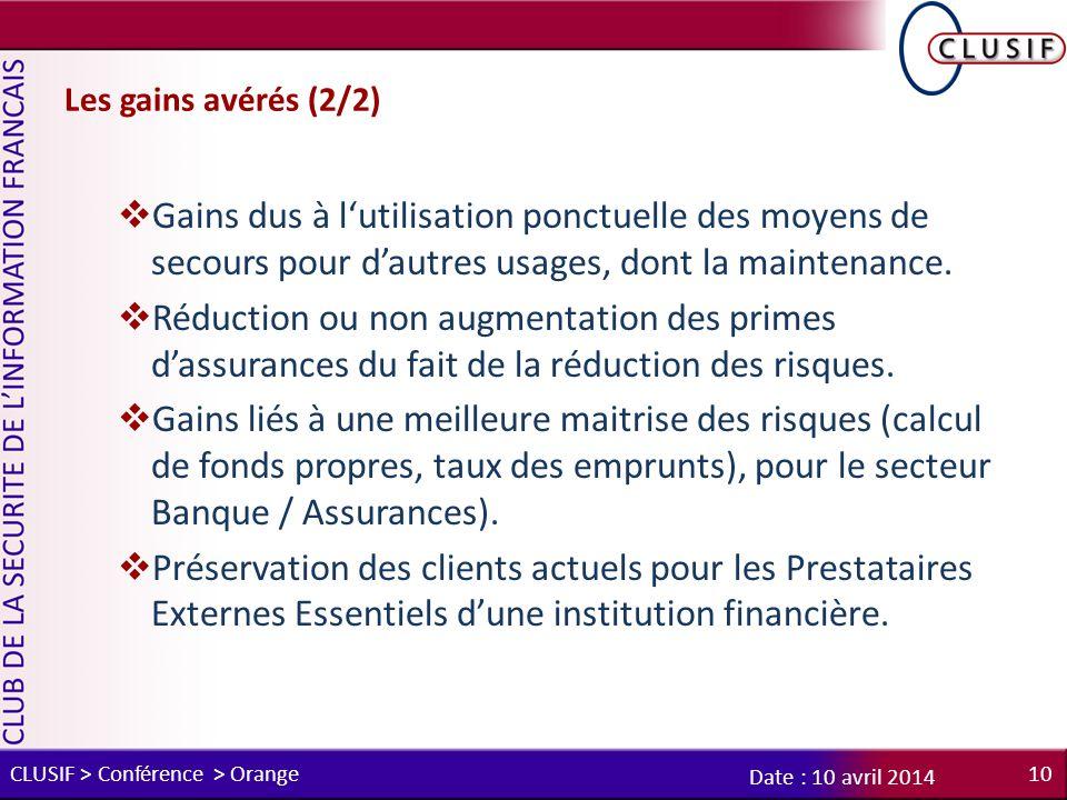 Les gains avérés (2/2) Gains dus à l'utilisation ponctuelle des moyens de secours pour d'autres usages, dont la maintenance.