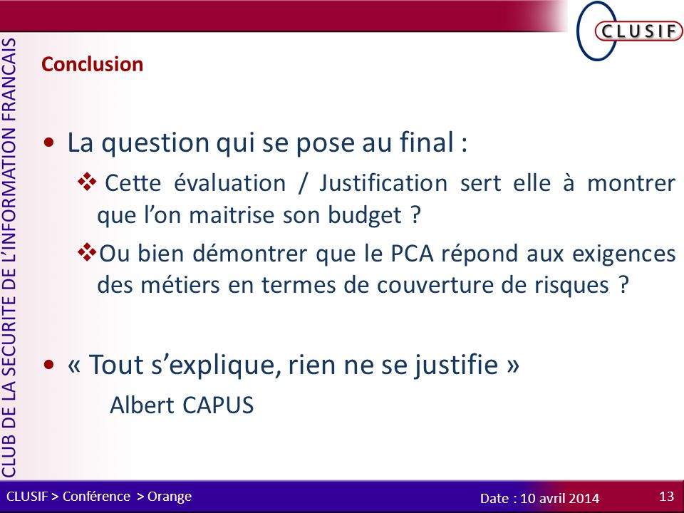 La question qui se pose au final :